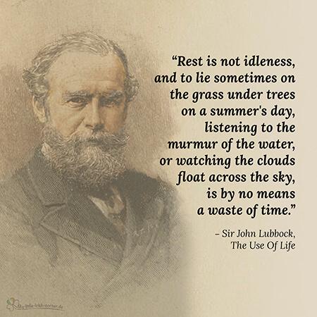 Zitat von Sir John Lubbock