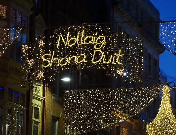 Frohe Weihnachten auf Irisch, Weihnachtsbeleuchtung in Dublin